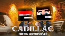 MISTIK&BANDUELLE – CADILLAC (ПРЕМЬЕРА КЛИПА)
