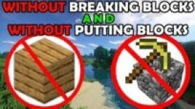HOW TO BEAT MINECRAFT WITHOUT BREAKING BLOCKS, AND WITHOUT PUTTING BLOCKS